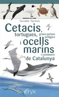 Cetacis, tortugues, grans peixos pelàgics i ocells marins de Catalunya