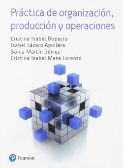 PRÁCTICAS DE ADMINISTRACIÓN DE PRODUCCIÓN DE OPERACIONES