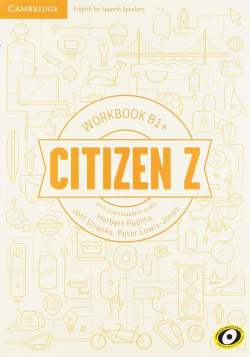 CITIZEN Z (B1+).WORKBOOK + DOWNLOADABLE AUDIO