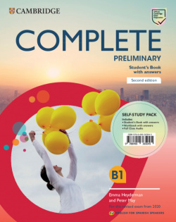 COMPLETE PRELIMINARY SELF PACK STUDENTS WORKBOOK WITH KEY AND FULL CLASS AUDIO (B1) FOR SPANISH SPEAKERS SECOND EDITION