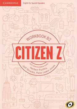 CITIZEN Z (B2) WORKBOOK WITH DOWNLOADABLE AUDIO