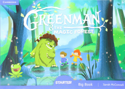 Greenman and the Magic Forest. Big Book. Starter Level