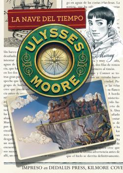 Ulysses Moore 13. La nave del tiempo