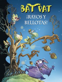 Bat Pat: Rayos y bellotas!