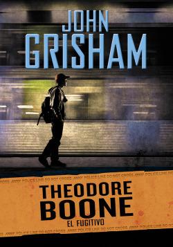 Theodore Boone 5. El fugitivo