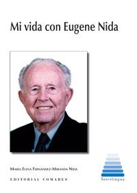 Mi vida con Eugene Nida