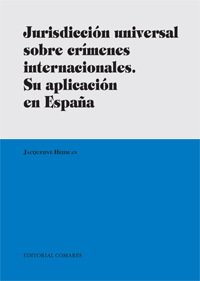 Jurisdiccion universal sobre crimenes internacionales
