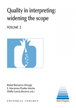 Quality in interpreting:widening the scope