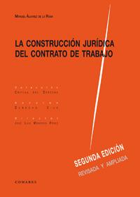 La construcción jurídica del contrato de trabajo