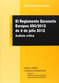 El reglamento sucesorio Europeo 650-2012, de 4 de Julio