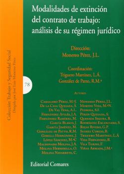 Modalidades de extinción del contrato de trabajo:analisis de su régimen político