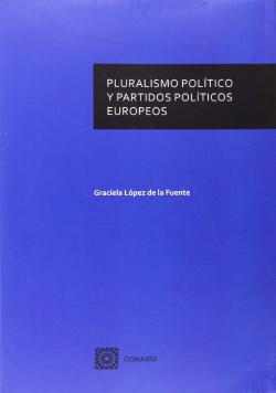 Pluralismo político y partidos políticos europeos