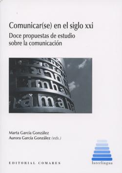 Comunicar(se) en el siglo XXI