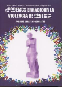 ¿Podemos erradicar la violencia de género?
