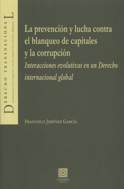 La prevención y lucha contra el blanqueo capitales y corrupción