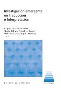 Investigación emergente en traducción e interpretación