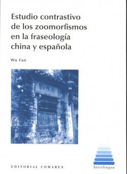 Estudio contrastivo de los zoomorfismos en la fraseología china y española