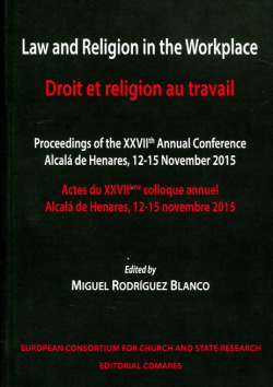 Law and religion in the workplace/droit religion au travail