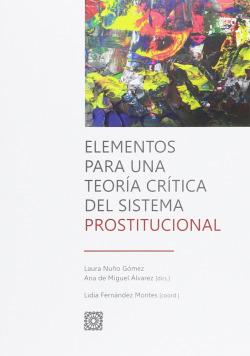 Elementos para teoría crítica del sistema prostitucional