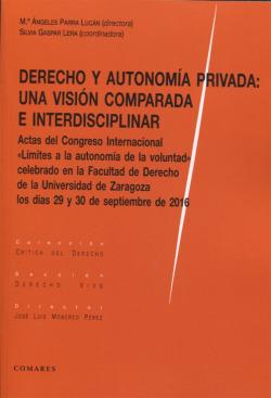 Derecho y autonomía privada: una visión comparada interdisciplinar
