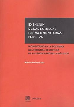 EXENCIÓN DE LAS ENTREGAS INTRACOMUNITARIAS EN EL IVA