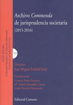 ARCHIVO COMMENDA DE JURISPRUDENCIA SOCIETARIA (2015-2016)