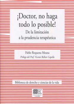 DOCTOR, NO HAGA TODO LO POSIBLE!