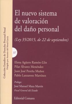 NUEVO SISTEMA DE VALORACIÓN DEL DAÑO PERSONAL (LEY 35/2015, DE 22 DE SEPTIEMBRE)