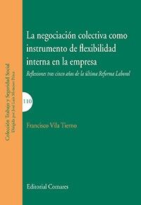 NEGOCIACIÓN COLECTIVA COMO INSTRUMENTO FLEXIBILIDAD..