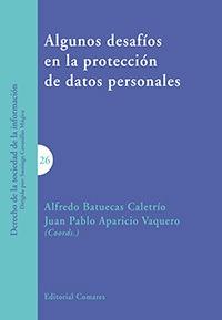 ALGUNOS DESAFÍOS EN PROTECCIÓN DATOS PERSONALES