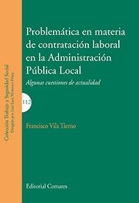 PROBLEMÁTICA EN MATERIA DE CONTRATACIÓN LABORAL DE ADMINISTRACION PÚBLICA LOCAL