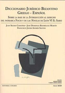 DICCIONARIO JURÍDICO BIZANTINO. GRIEGO-ESPAÑOL