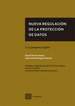 NUEVA REGULACIÓN DE LA PROTECCIÓN DE DATOS