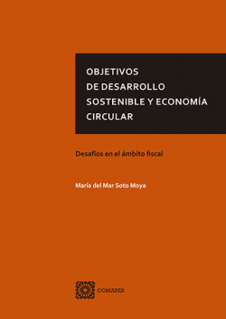OBJETIVOS DE DESARROLLO SOSTENIBLE Y ECONOMIA CIRCULAR.
