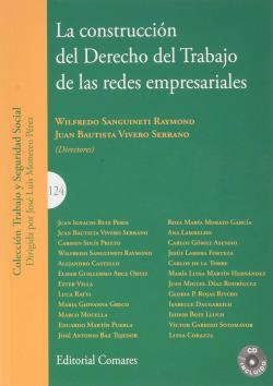 LA CONSTRUCCIÓN DEL DERECHO DEL TRABAJO DE LAS REDES EMPRESARIALES