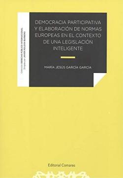 Democracia participativa y elaboración de normas europeas en el contexto de una legislación inteligente