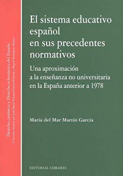 Sistema educativo español en sus precedentes normativos. Una apro