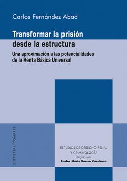 TRANSFORMAS LA PRISION DESDE LA ESTRUCTURA UNA APROXIMACION