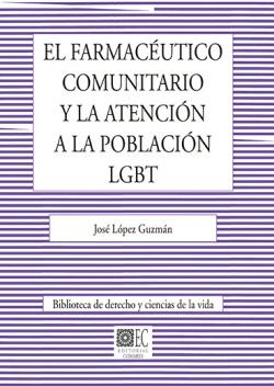 FARMACEUTICO COMUNITARIO Y LA ATENCION A LA POBLACION LGBT