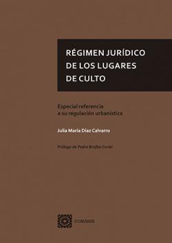 REGIMEN JURIDICO DE LOS LUGARES DE CULTO.