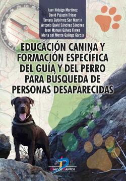 EDUCACIÓN CANINA Y FORMACIÓN ESPECÍFICA DEL GUÍA Y DEL PERRO