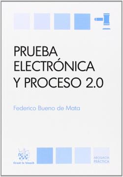 Prueba electrónica y proceso 2.0