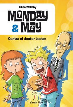 Monday & May contra el doctor Lecter