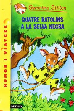 Quatre ratolins a la Selva Negra +Ratsorpresa