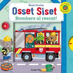 Osset Siset. Bombers al rescat