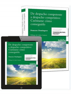 De despacho competente a despacho competitivo: cuéntame cómo conseguirlo (Papel e-book)