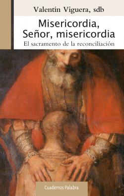 MISERICORDIA SEÑOR MISERICORDIA EL SACRAMENTO DE LA RECONCIL