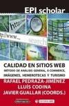 Calidad en sitios web. Método de análisis general, e-commerce, imágenes, hemerotecas y turismo
