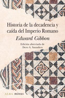 Historia de la decadencia y ca¡da del Imperio romano