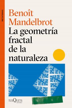 La geometría fractal de la naturaleza